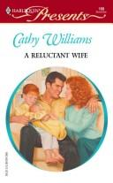 A Reluctant Wife by Cathy Williams
