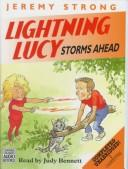 Lightning Lucy Storms Ahead by Jeremy Strong
