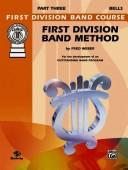 First Division Band Method, Part 3 (First Division Band Course)