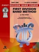 First Division Band Method, Part 1 (First Division Band Course)