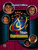 Music Expressions, Grade 3 (Expressions Music Curriculum)