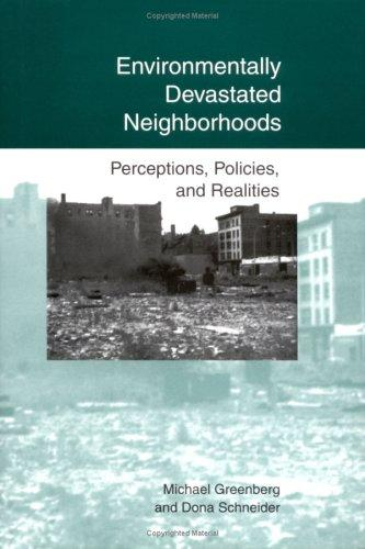 Environmentally devastated neighborhoods by Michael R. Greenberg