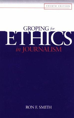 Groping for ethics in journalism