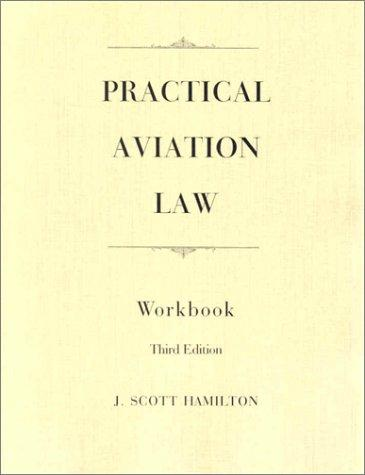 Practical Aviation Law (Workbook)