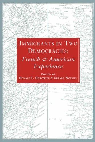 Image for Immigrants in Two Democracies: French and American Experiences