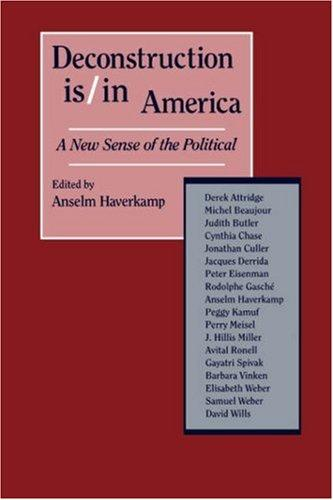 Image for Deconstruction Is/In America: A New Sense of the Political