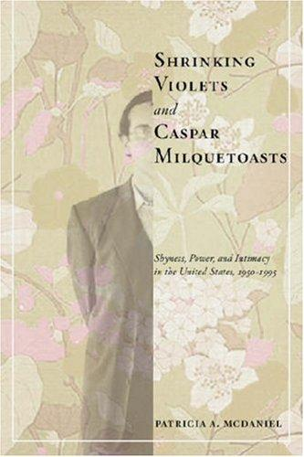 Download Shrinking Violets and Caspar Milquetoasts