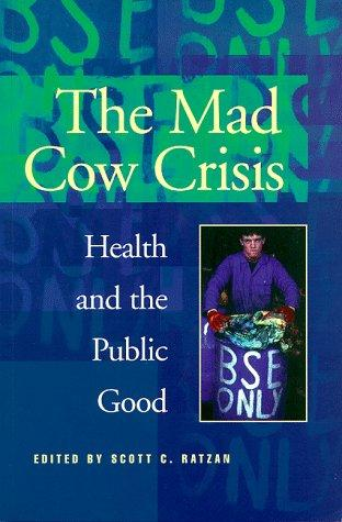 Download The Mad Cow Crisis