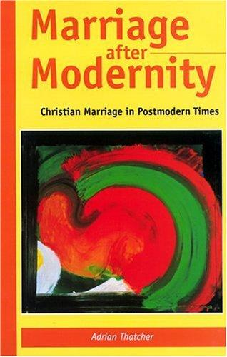 Download Marriage after modernity