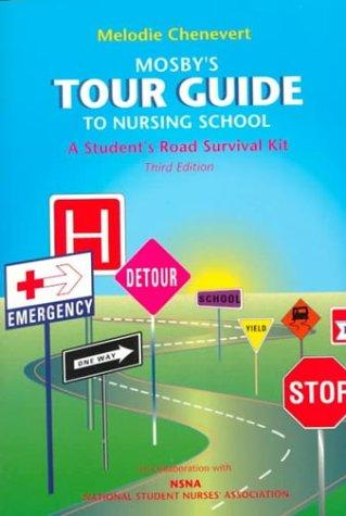 Download Mosby's tour guide to nursing school