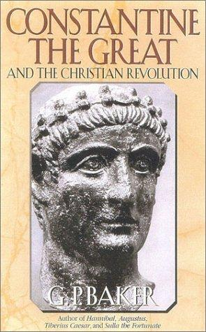 Download Constantine the Great and the Christian revolution
