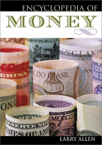 Encyclopedia of Money