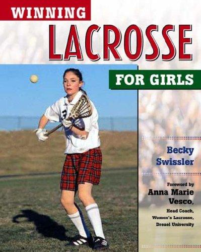 Download Winning Lacrosse for Girls (Winning Sports for Girls)