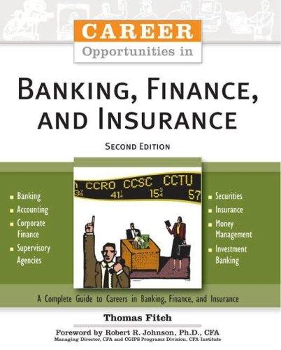 Download Career Opportunities in Banking, Finance, And Insurance (Career Opportunities)