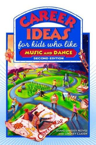 Download Career Ideas for Kids Who Like Music and Dance (Career Ideas for Kids)