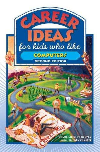 Download Career Ideas for Kids Who Like Computers (Career Ideas for Kids)