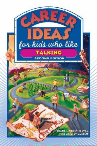 Download Career Ideas for Kids Who Like Talking (Career Ideas for Kids)