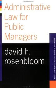 Administrative Law For Public Managers (Essentials of Public Policy and Admin...