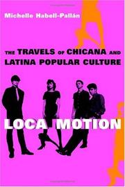Loca Motion The Travels Of Chicana And Latina Popular Culture PDF Download