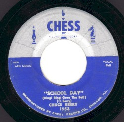 Chuck Berry - School Day (Ring Ring Goes The Bell)