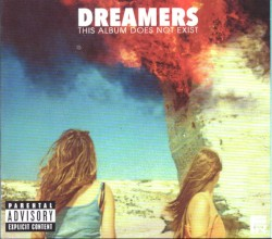 DREAMERS - Sweet Disaster