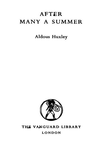 After Many A Summer By by Aldous Huxley