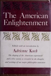 Cover of: The American enlightenment | Adrienne Koch