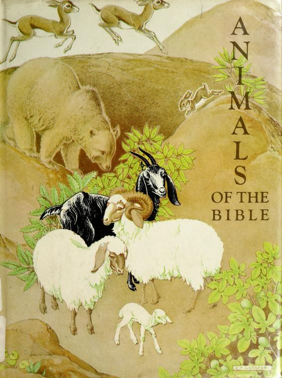 Animals of the Bible by Helen Dean Fish, Dorothy Pulis Lathrop