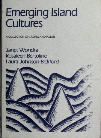 Cover of: Emerging island cultures | Janet Wondra