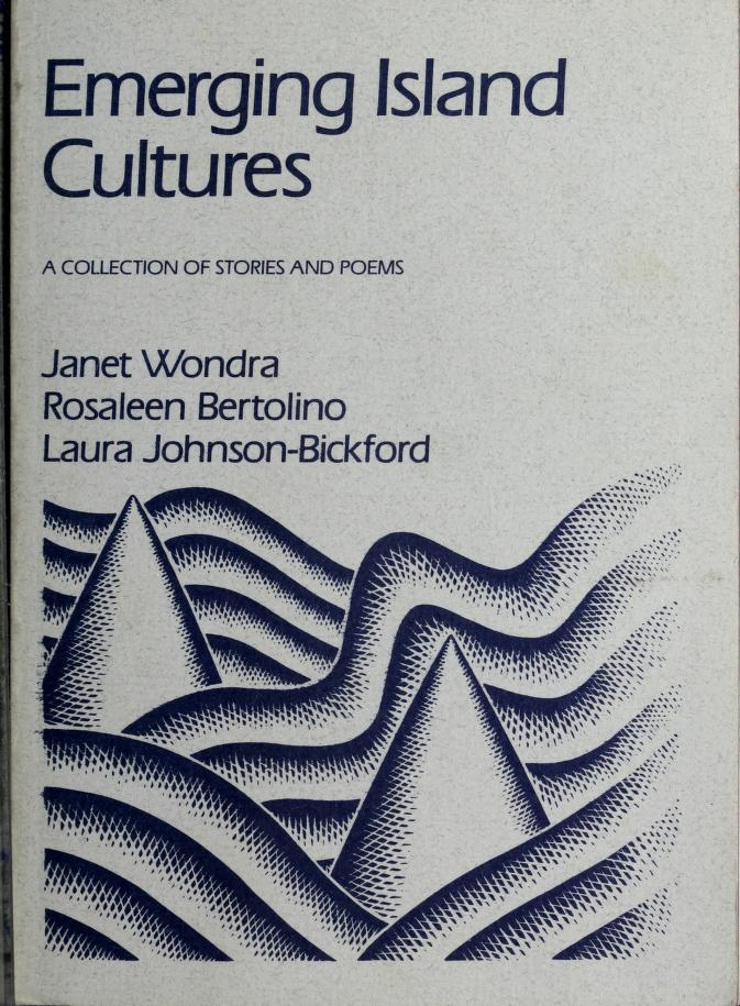 Emerging island cultures by Janet Wondra