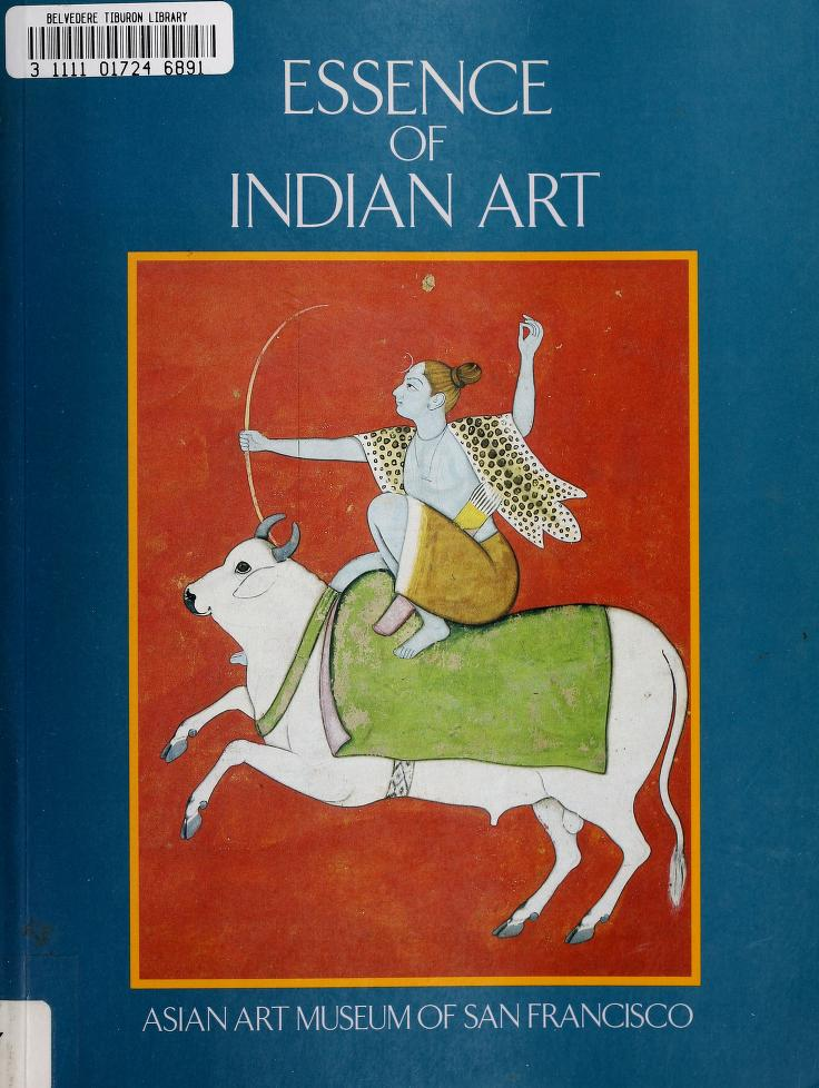 Essence of Indian Art by B. N. Goswamy