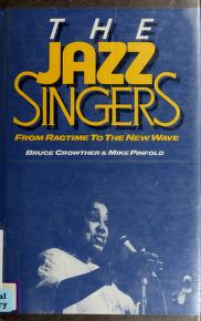 Cover of: The jazz singers | Bruce Crowther