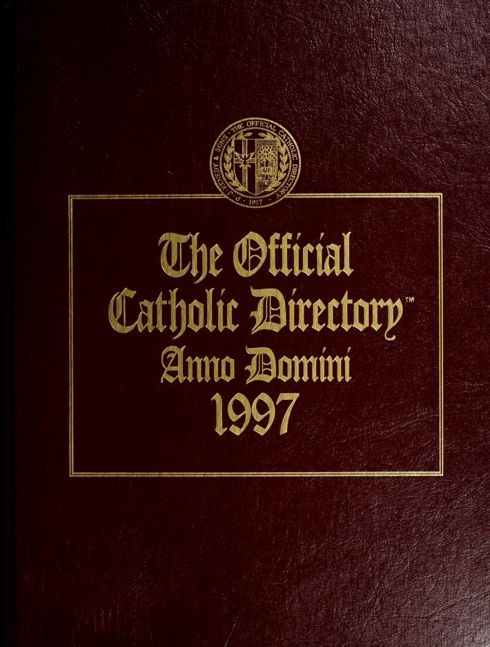 The Official Catholic Directory by R R Bowker Publishing