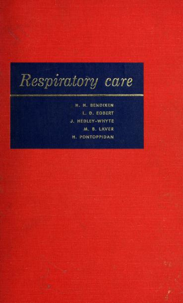 Respiratory care by H. H. Bendixen