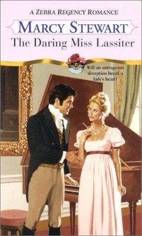 The daring Miss Lassiter by Marcy Stewart