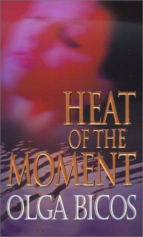 Heat of the moment by Olga Bicos