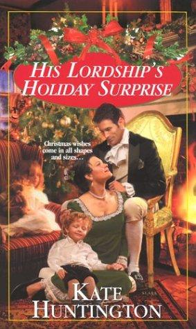 His Lordship's Holiday Surprise by Kate Huntington
