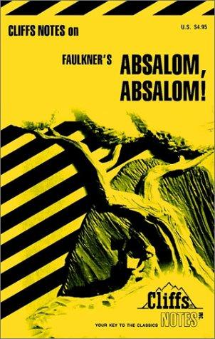Absalom, Absalom! by James Lamar Roberts