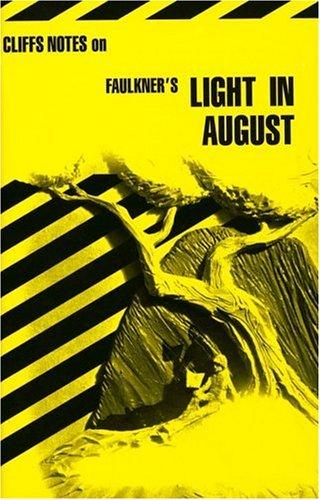 Light in August by James Lamar Roberts