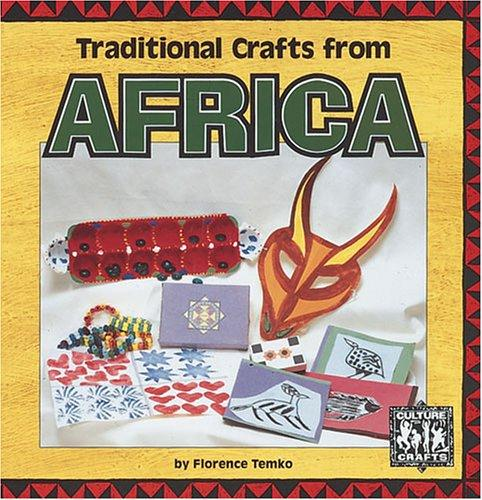 Traditional crafts from Africa by Florence Temko