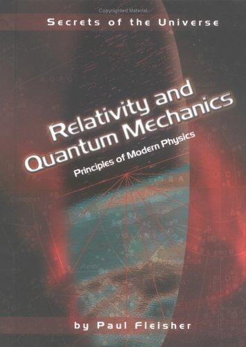 Relativity and Quantum Mechanics by Paul Fleisher