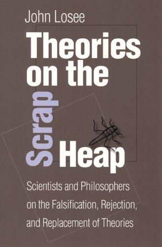 Theories On The Scrap Heap by John Losee