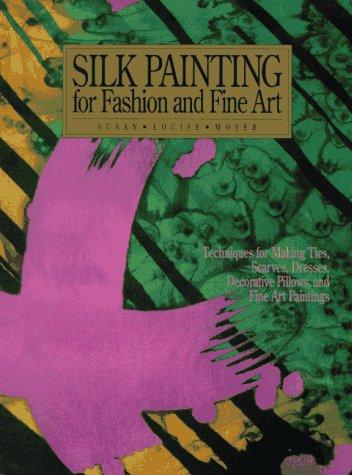 Silk painting for fashion and fine art by Susan Louise Moyer