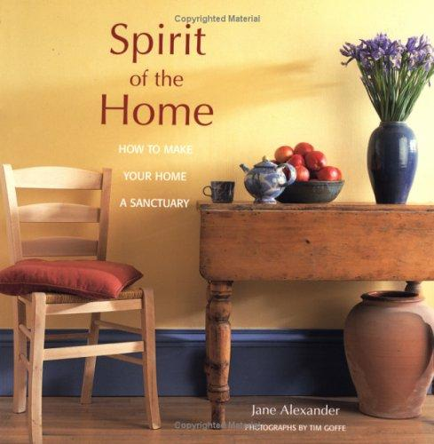 Image 0 of Spirit of the Home: How to Make Your Home a Sanctuary
