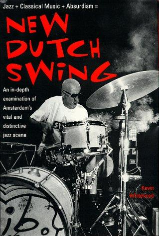 New Dutch swing by Kevin Whitehead