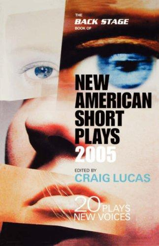 The Back Stage Book of New American Short Plays 2004 by Craig Lucas, Mark Glubke