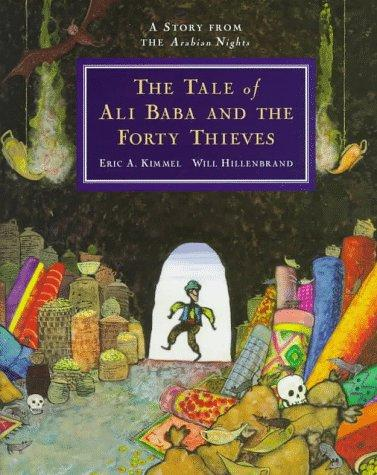 The tale of Ali Baba and the forty thieves by Eric A. Kimmel