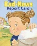 The bad news report card by Nancy Poydar