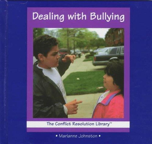 Dealing with bullying by Marianne Johnston