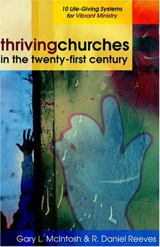 Thriving churches in the twenty-first century by Gary McIntosh